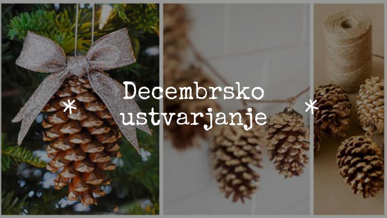 diy december ustvarjanje storži