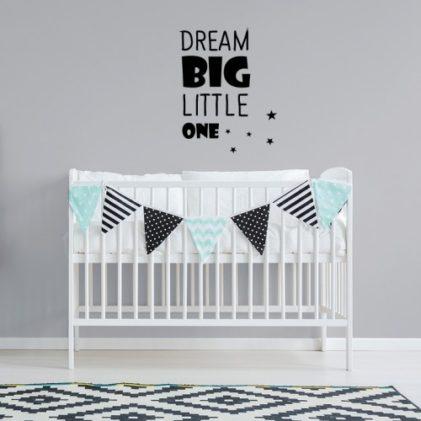 stenska nalepka dream big little one